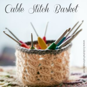 Cable-Stitch-Basket-Lookatwhatimade-Scheepjeswol